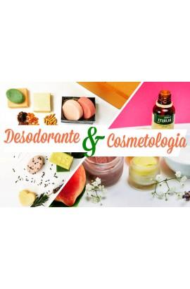 17/03 Combo: Cosmetologia e Desodorante